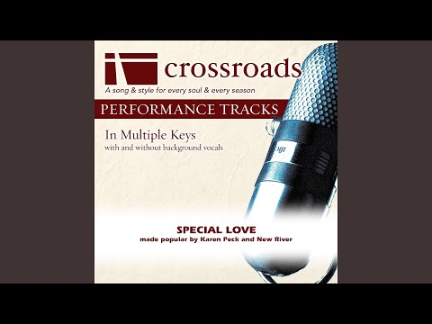 Special Love (Performance Track Original without Background Vocals in Eb)