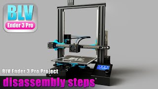 BLV Ender 3 Pro Project - Disassembly steps