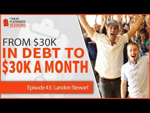 OPP43 Landon Stewart - From $30K in Debt to $30K a Month Using One Primary Strategy