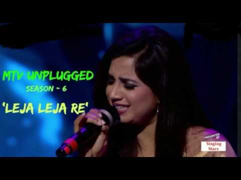 Leja Leja ReUnpluggedShreya ghoshalMTV Unplugged Season 6YouTube