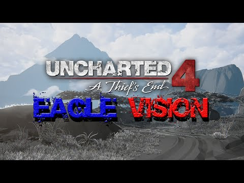 Uncharted 4 using Eagle Vision