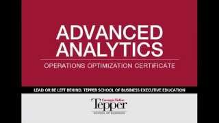 Advanced Analytics Certificate for Operations Optimization – CMU Tepper School of Business Exec Ed