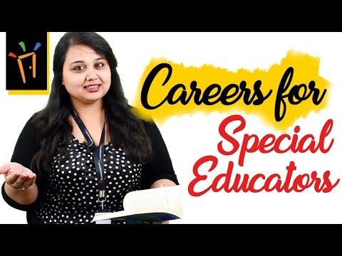Careers as Special Educators– Eligibility, Salaries, Institutes, Work Profile