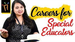 Careers as Special Educators– Eligibility, Salaries, Institutes, Work Profile