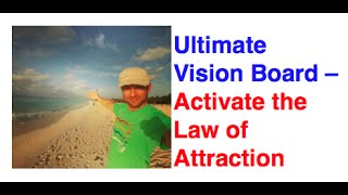 What To Put On A Vision Board - Steps to Create the Movie of Your Ideal Life