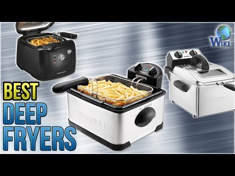 10 Best Deep Fryers 2018