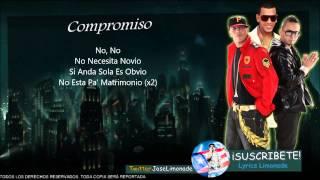 (LETRA) Compromiso - Tito El Bambino Ft. Alexis Y Fido