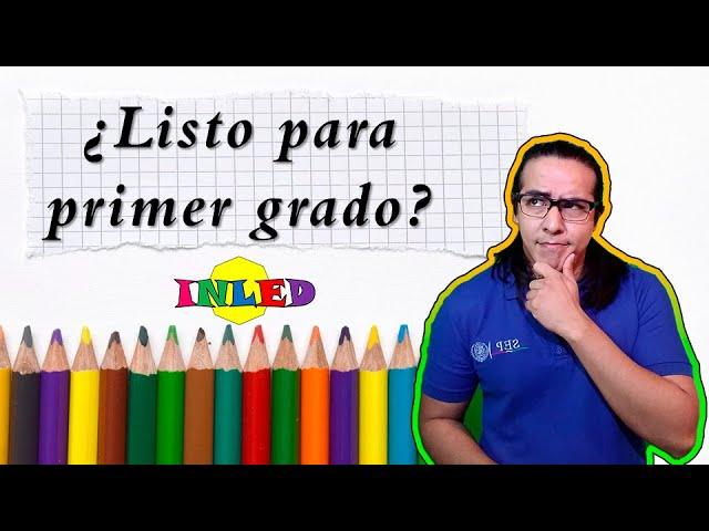 ¿Está el niño listo para primer grado de primaria?