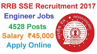 RRB SSE Recruitment 2017 | Total 4528 Posts | Apply Online 2017 Video