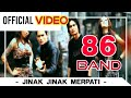 Download Mp3 86 Band - Jinak Jinak Merpati