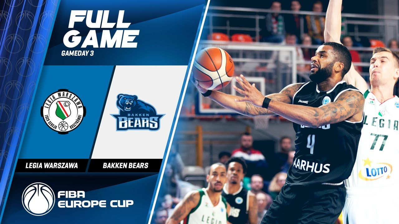 Legia Warszawa v Bakken Bears - Full Game - FIBA Europe Cup 2019
