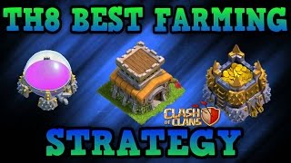 Clash of Clans: BEST TH8 FARMING STRATEGY - CRAZY LOOT!!