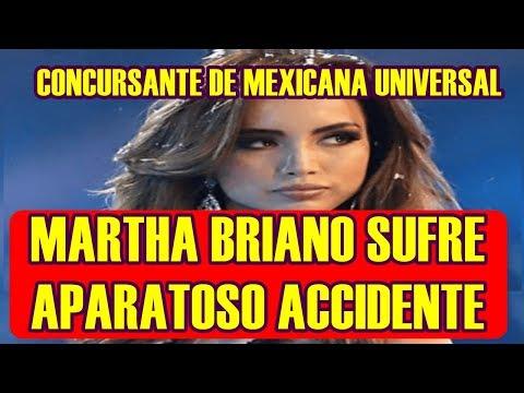 MARTHA BRIANO concursante de MEXICANA UNIVERSAL sufre ACCIDENTE en EL REALITY