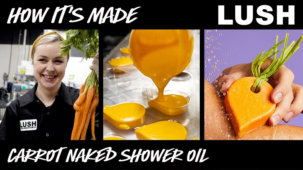 Lush How It's Made: Carrot Naked Shower Oil