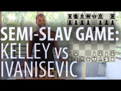 Semi-Slav Game: Kelley vs Ivanisevic