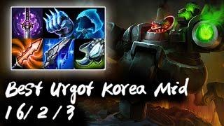 Best Urgot Korea Mid vs Best Orianna Korea   Korea High Elo