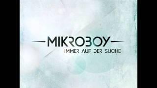 Mikroboy - Immer auf der Suche