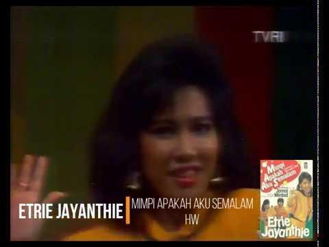 Etrie Jayanthie, feat. Jamal Mirdad - Mimpi Apakah Aku Semalam (1987) (Safari)