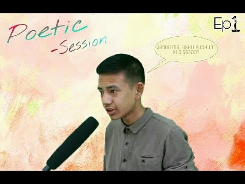 Jaado ma, Aashu Pushnu ki Shigaan? |Poetic session - Ep 1| theBhands |