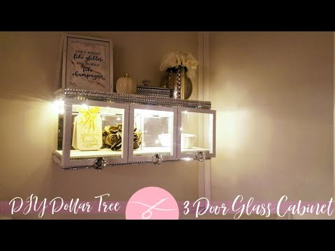 DIY Dollar Tree 3 Glass Door Wall Cabinet - Display Case Mirrors & Lighting - DIY Storage Home Decor