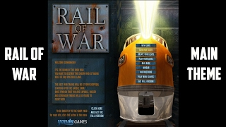 Rail of War - Main Menu Theme [Extended]