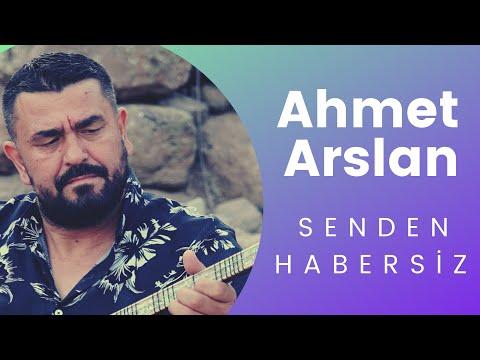AHMET ARSLAN - SENDEN HABERSİZ 2017
