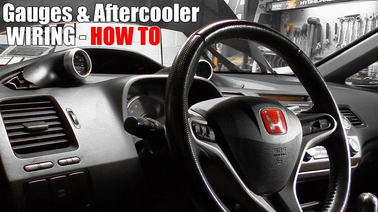 Diy Aftercooler Boost Afr Gauge Wiring Installation Civic Si Honda Steering