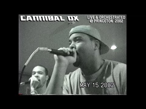 Cannibal Ox Live @ Princeton 2002