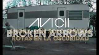 Avicii Broken Arrows Español