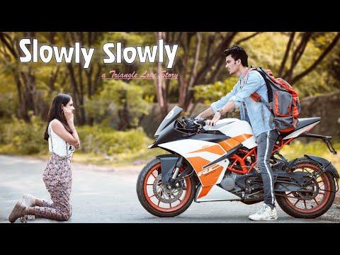 Slowly Slowly | Triangle Love Story |  Guru Randawa Song | Aman | Hindi Song 2019 | Manazir