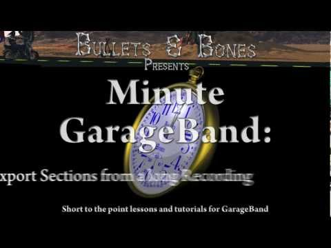 Export Sections of a GarageBand Project - Minute GarageBand