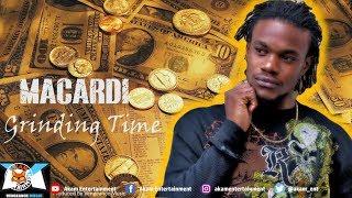 Macardi - Grinding Time - May 2018