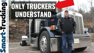 5 Things Only Truck Drivers Would Understand
