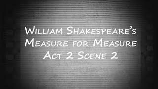 """Measure for Measure Short Film: Act 2 Scene 2 - CalArts Year 2 """"Viewings"""" (Quarantine Edition)"""