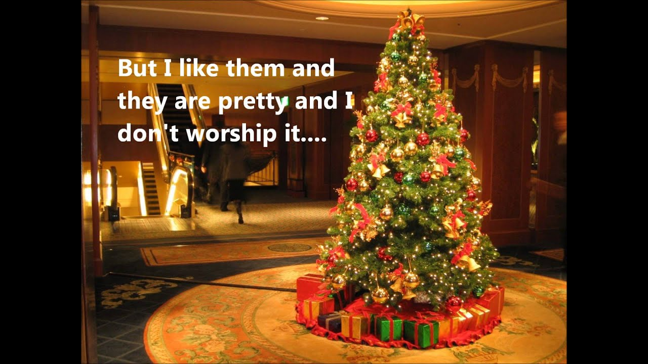 29 OCT 2013 Are Christmas Trees Biblical? (Jer 10:2-5) - YouTube
