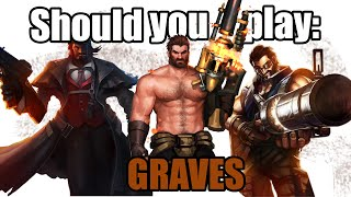 Should you play Graves