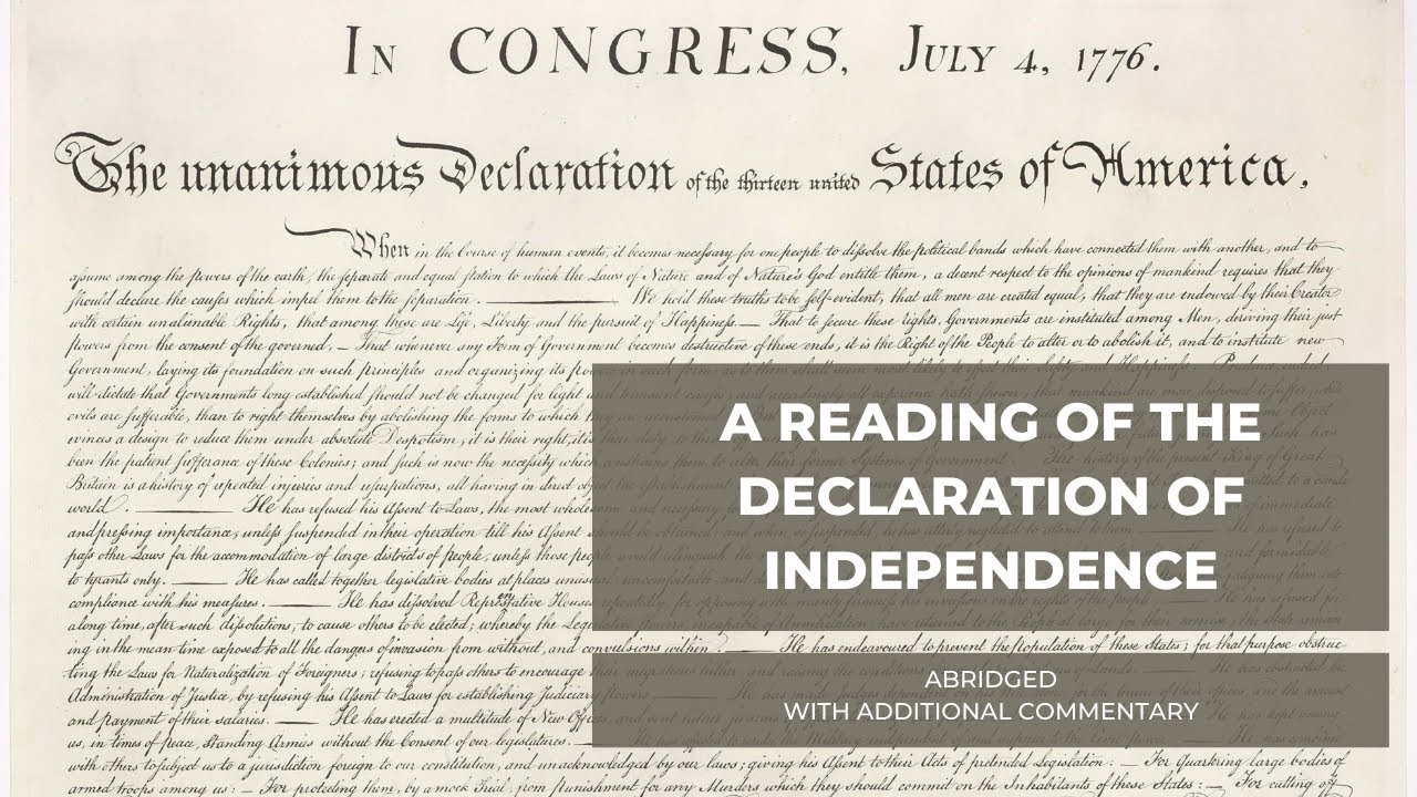 A Reading of the Declaration of Independence