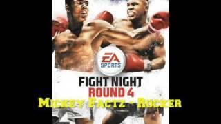 FIGHT NIGHT ROUND 4 OST : Mickey Factz - Rocker
