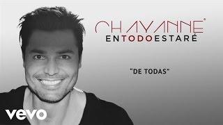 Chayanne De Todas Audio Youtube