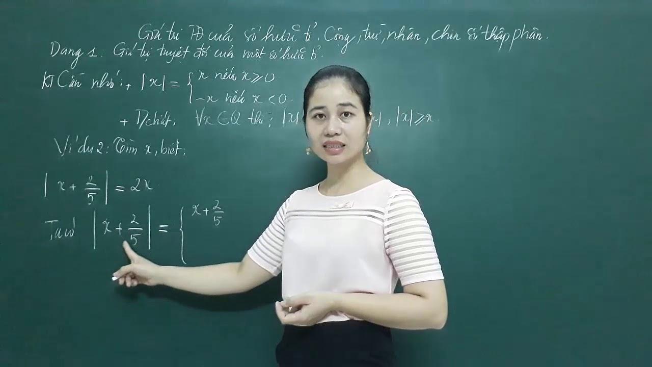 Toán nâng cao lớp 7- Giá trị tuyệt đối của một số hữu tỉ -[P1]