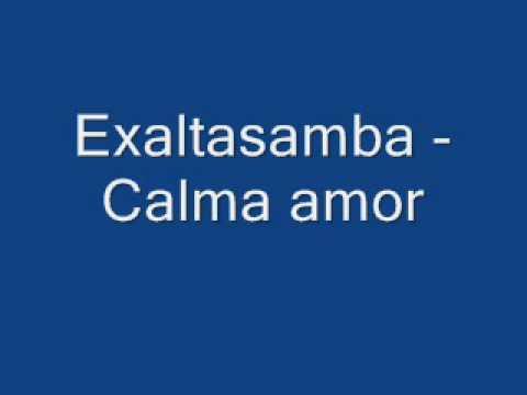 Exaltasamba - Calma Amor