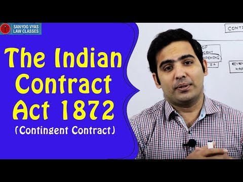 The Indian Contract Act 1872 (Contingent Contract) | By Advocate Sanyog Vyas