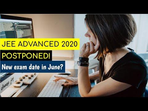 JEE Advanced 2020 Postponed | New Exam Date In June | IIT JEE