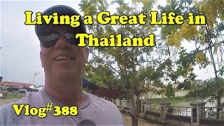 Living a Great Life in Thailand. Happy everyday. มีความสุขทุกวัน