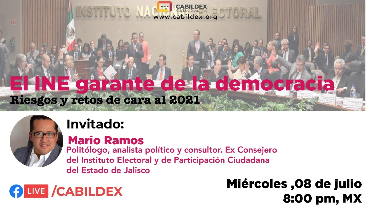 Cabildex Live: El Instituto Nacional Electoral garante de la democracia en México