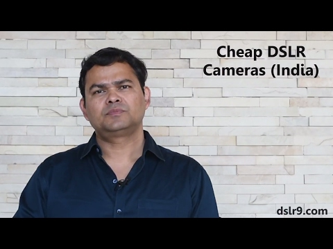 Cheap DSLR Cameras in India (Hindi)