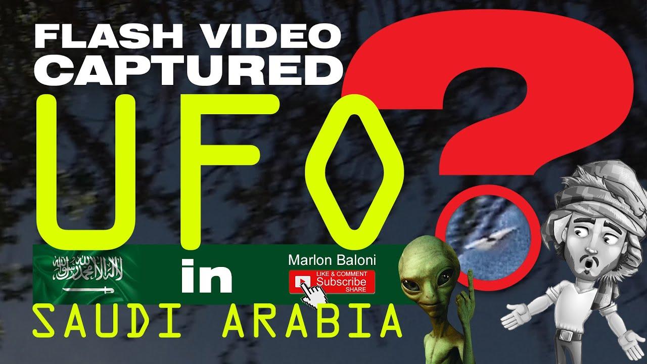 UFO in Saudi Arabia Flash video captured