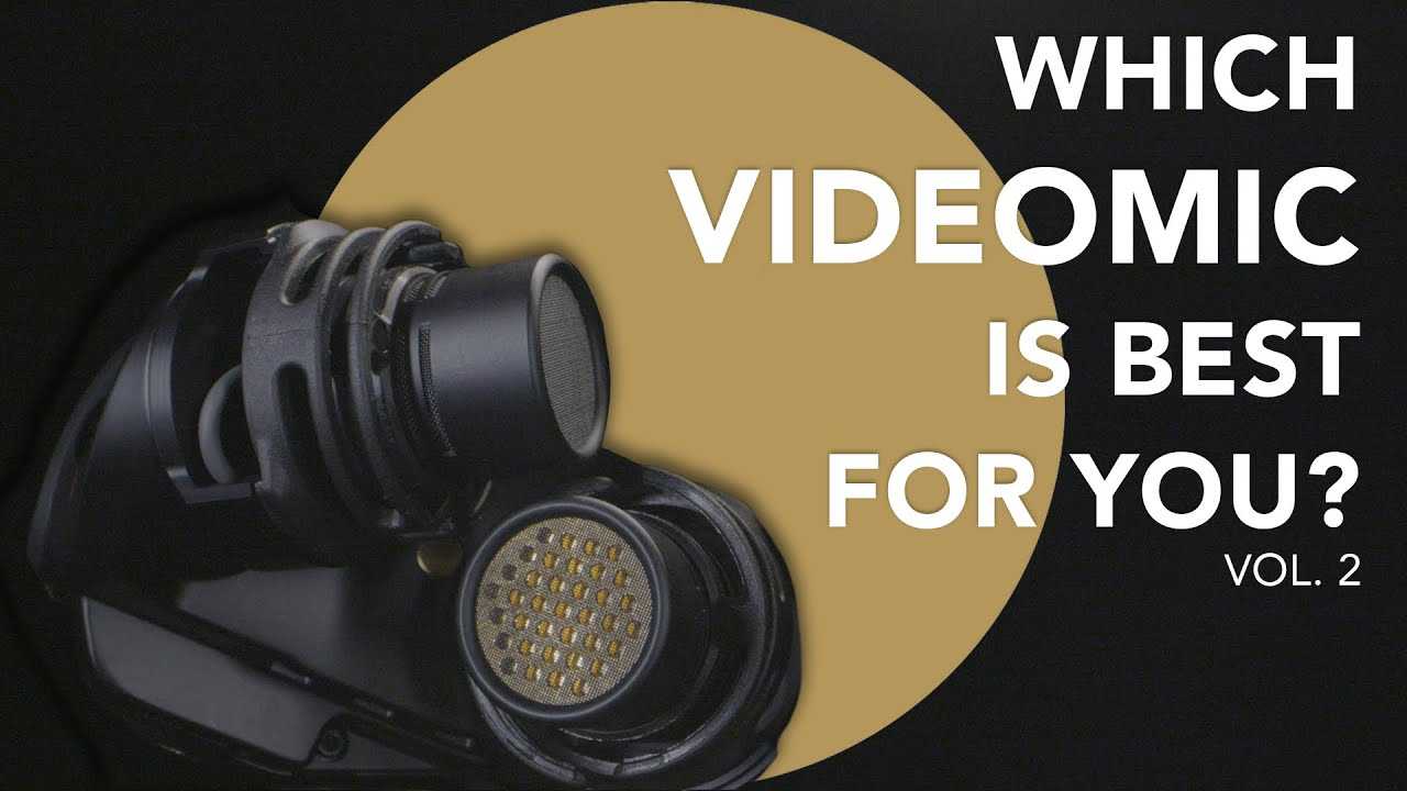Audio For Film 101: Which Video Microphone Is Best For You – RØDE VideoMic Comparison