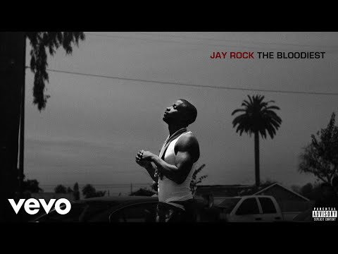 Jay Rock - The Bloodiest (Audio)