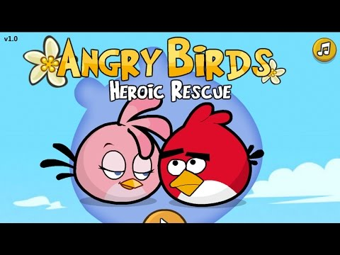 Angry Birds: Heroic Rescue (Walkthrough, Levels 1-11) - Part 1